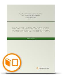 Hacia una nueva Constitución. Estado Regional y otros temas - Aportes al debate constitucional